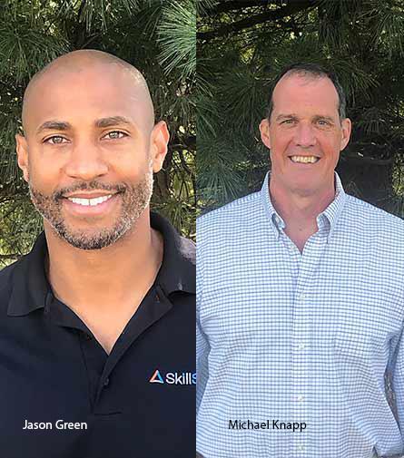 Michael Knapp, CEO & Co-founder, and Jason Green, Co-founder & SVP of business development, SkillSmart