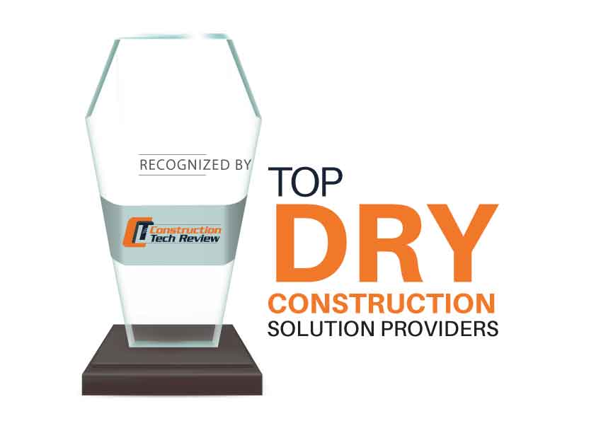 Top 10 Dry Construction Solution Companies - 2021