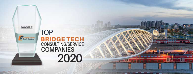 Top 10 Bridge Tech Consulting/Service Companies - 2020