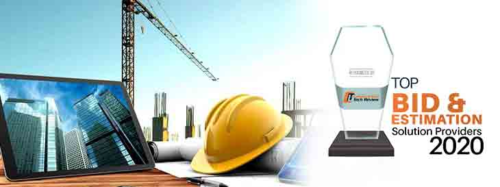 Top 10 Bid and Estimation Solution Companies - 2020