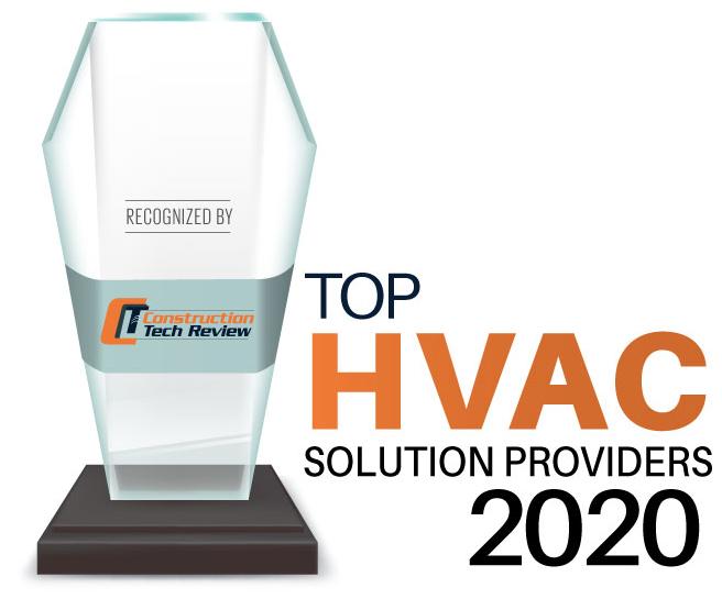 Top 10 HVAC Solution Companies - 2020
