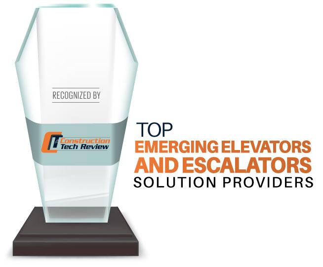 Top 10 Emerging Elevators and Escalators Solution Companies - 2021