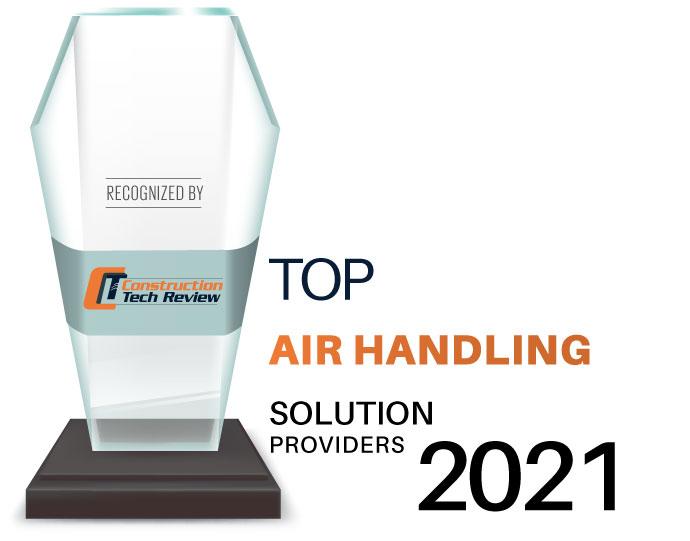 Top 10 Air Handling Solution Companies - 2021
