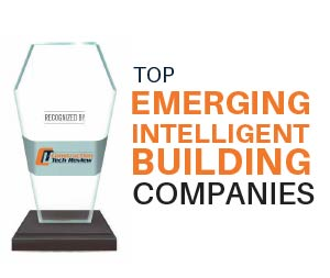 Top 10 Emerging Intelligent Building Solution Companies - 2021
