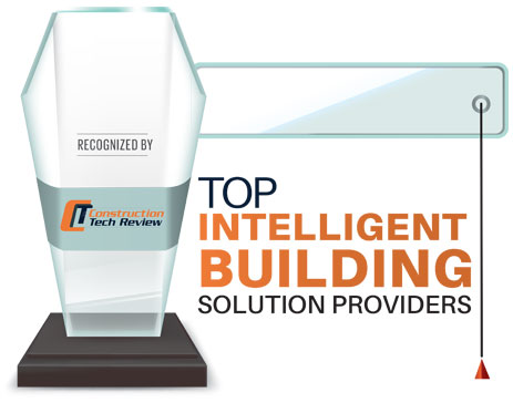 Top 10 Intelligent Building Solution Providers - 2020