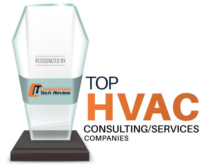 Top 10 HVAC Consulting/Service Companies - 2020