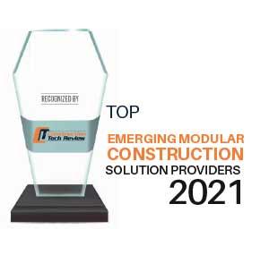 Top 10 Emerging Modular Construction Solution Companies - 2021